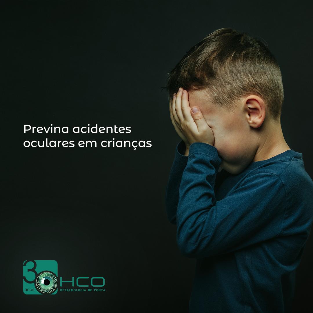 Previna acidentes oculares em crianças