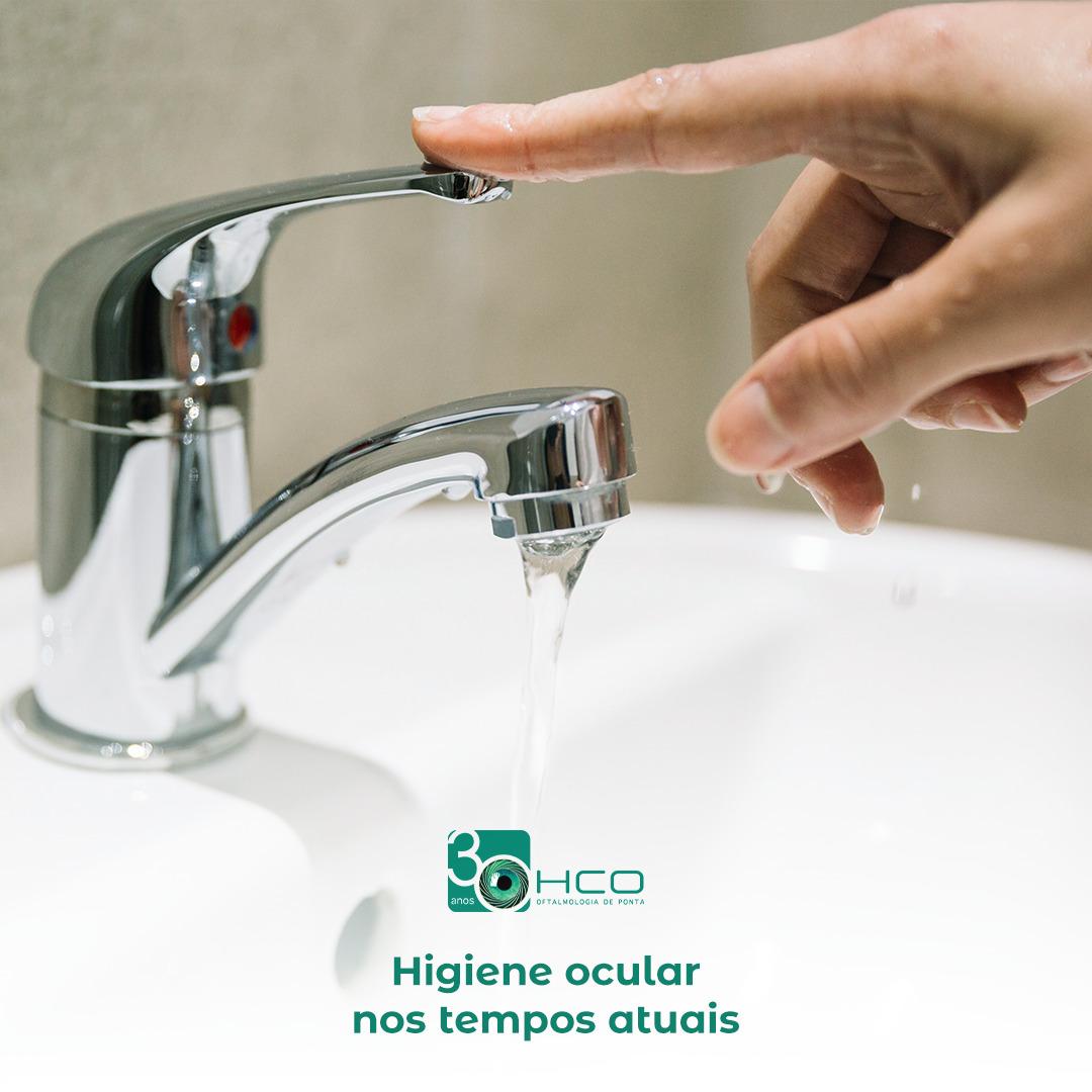 Higiene ocular nos tempos atuais