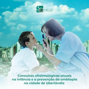 Consultas oftalmológicas anuais na infância e a prevenção da ambliopia na cidade de Uberlândia