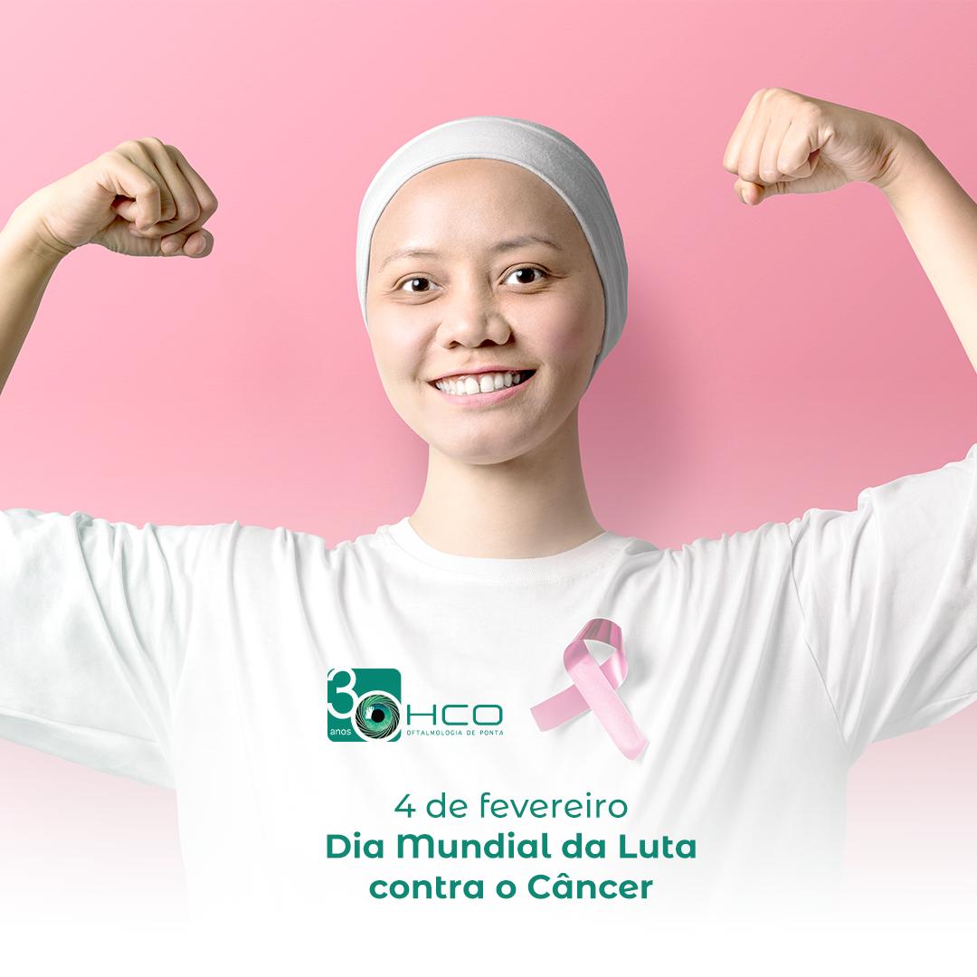 Dia Mundial da Luta contra o Câncer
