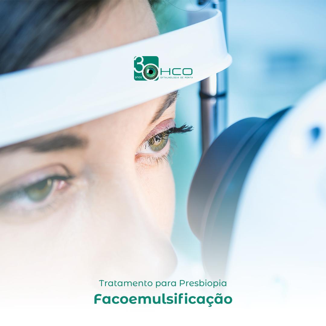 Tratamento para Presbiopia - Facoemulsificação