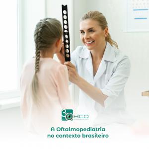 A Oftalmopediatria no contexto brasileiro