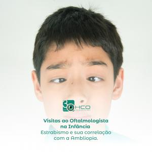 Visitas ao Oftalmologista na Infância - Estrabismo e sua correlação com a Ambliopia