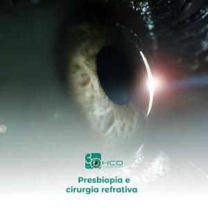 Presbiopia e cirurgia refrativa