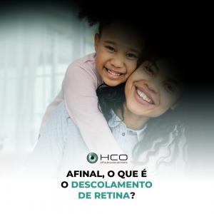 Afinal, o que é o descolamento de retina?