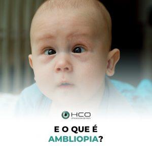O que é Ambliopia?