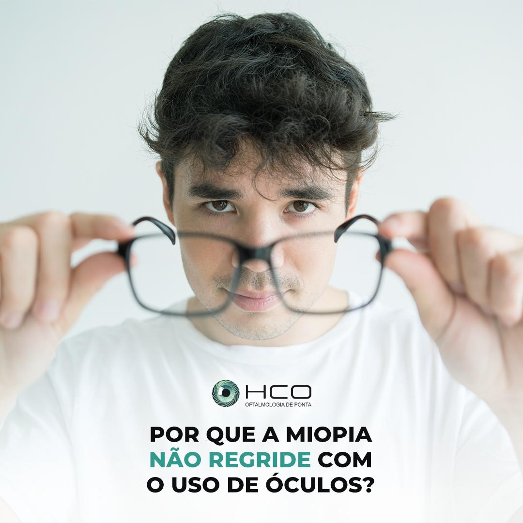 Por que a Miopia não regride com o uso de óculos