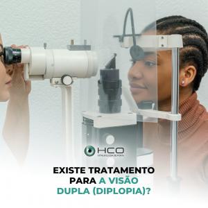 Existe tratamento para a visão dupla (diplopia)?