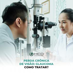 Perda crônica de visão: Glaucoma - como tratar?