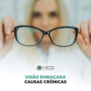 Visão embaçada - causas crônicas