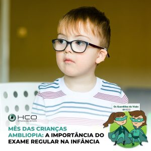 Ambliopia: a importância da exame regular na infância