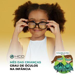 Mês das Crianças - Grau de óculos na infância